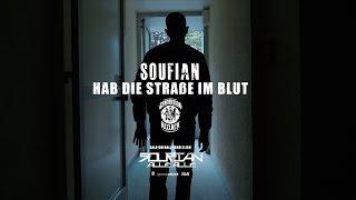 Soufian - HAB DIE STRASSE IM BLUT (prod. von SOTT) [Official 4K Video]