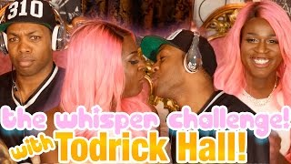The Whisper Challenge with Todrick Hall