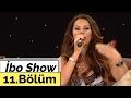 İbo Show - 11. Bölüm (Ümit Besen - N...mp3