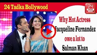 I owe a lot to Salman Khan: Jacqueline Fernandez