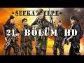 Şefkat Tepe - 21.Bölüm HDmp3