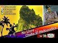 No Lloren / Salsa Choke 2018 / Chaka El ...mp3
