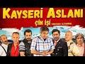 Kayseri Aslanı Çin İşi Yerli Komedi ...mp3