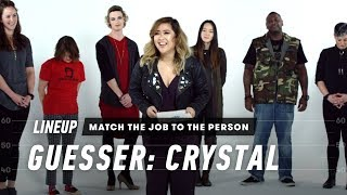 Match the Job to the Person (Crystal) | Lineup | Cut