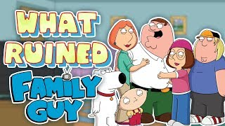 What RUINED Family Guy?