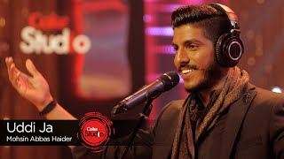 Uddi Ja, Mohsin Abbas Haider, Episode 4, Coke Studio Season 9