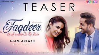Taqdeer - Teaser | Azam Aulakh | Releasing on 24 November | Lokdhun Punjabi