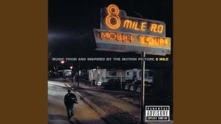 """8 Mile (From """"8 Mile"""" Soundtrack)"""