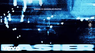 5 Seconds of Summer, Charlie Puth - Easier – Remix (Audio)