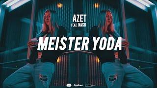 AZET - MEISTER YODA feat. NASH #KMNSTREET VOL. 2