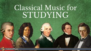 Classical Music for Studying - Mozart, Chopin, Haydn, Corelli...