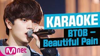 [MSG Karaoke] BTOB - Beautiful Pain