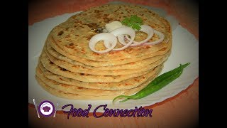 Aloo Paratha / Dhaba Style Punjabi Aloo Paratha / Potato Stuffed Paratha - By Food Connection