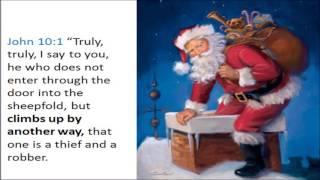 SANTA is SATAN bible verse says so