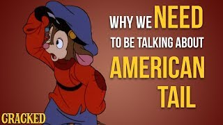 Why We Need To Be Talking About American Tail