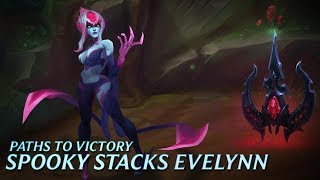 Paths to Victory: Spooky Stacks Evelynn - League of Legends