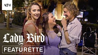 Lady Bird   Time To Fly   Official Featurette HD   A24