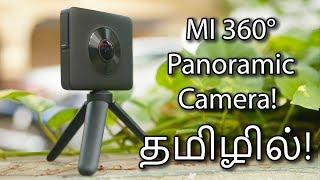 Xiaomi Mijia 360 Degree Panoramic Camera - Unboxing & Hands On! (Tamil | தமிழ்)
