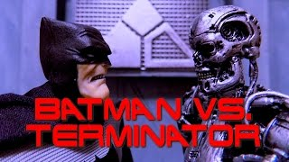 BATMAN vs TERMINATOR (Stop Motion Animation)
