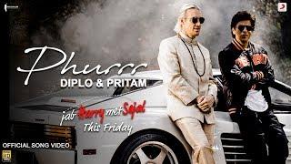 Diplo & Pritam - PHURRR | Official Video | Jab Harry Met Sejal |Shah Rukh| Anushka