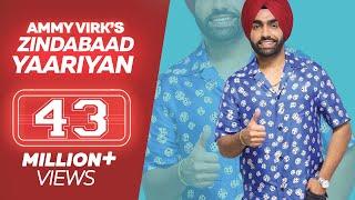 ZINDABAAD YAARIAN - Ammy Virk (Full Song) | Latest Punjabi Song 2017 | Lokdhun