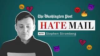 Washington Post Hate Mail: Stephen Stromberg