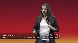 AWS Summit Series 2018 - San Francisco: Nhung Ho, Head of Data Science for Intuit