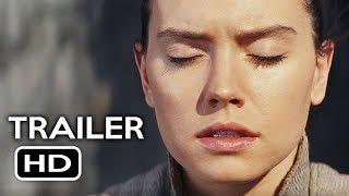 Star Wars: Episode 8: The Last Jedi Official International Trailer #1 (2017) Movie HD