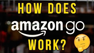 How Does Amazon Go Work? Change the way you Shop!