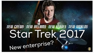 Star Trek 2017 | A new Enterprise ?!