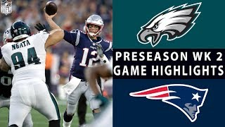 Eagles vs. Patriots Highlights | NFL 2018 Preseason Week 2