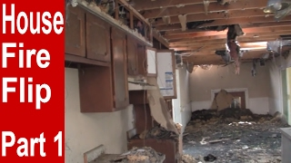 How to Flip a House Damaged by Fire - Extreme House Flipping Part 1