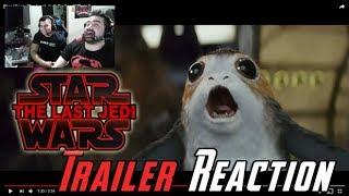 Star Wars: The Last Jedi Trailer Reaction