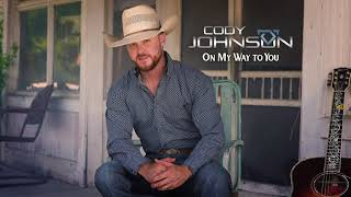 Cody Johnson - On My Way To You (Official Audio)