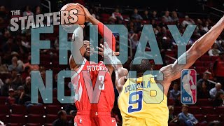 NBA Daily Show: Nov. 16 - The Starters