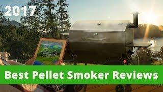 Top 5 Best Pellet Smokers 2018    Best Grills - Consumer's Guide
