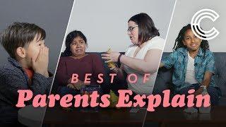 The Best of Parents Explain