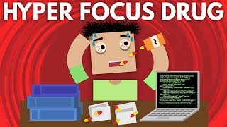 The Dangerous Effects Of The Hyper Focus Drug