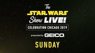 Star Wars Celebration Chicago 2019 Live Stream - Day 3   The Star Wars Show LIVE!