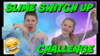 SLIME SWITCH UP CHALLENGE || Taylor and Vanessa