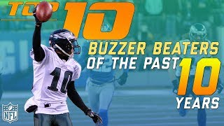 Top 10 Buzzer Beaters from the Past 10 Years | NFL Highlights