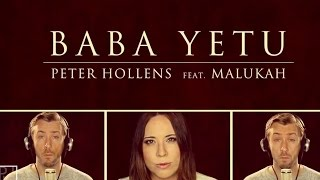 Baba Yetu - Civilization IV Theme - Peter Hollens & Malukah (The Lord