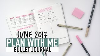 Bullet Journal PLAN WITH ME June 2017