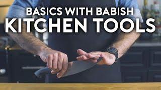 Essential Kitchen Tools | Basics with Babish