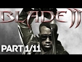 Blade 2 Xbox Full Game (PART 1/11)(HD)mp3