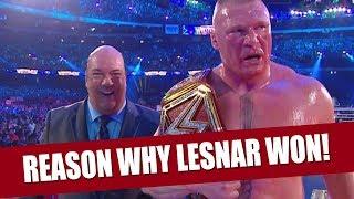 The Reason Why Brock Lesnar Won At Wrestlemania 34!