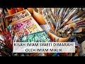 Imam Syafii Dimarahi Oleh Imam Malik    ...mp3