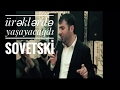 Ürəklərdə yaşayacağdı Sovetski / ...mp3