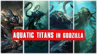 Ocean Titans in Monsterverse Explained