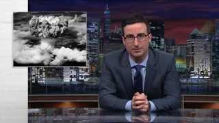 Nuclear Weapons: Last Week Tonight with John Oliver (HBO)